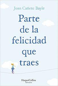 libro-parte-de-la-felicidad-que-traes