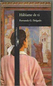 Háblame de tí, Fernando Delgado