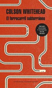 libro-el-ferrocarril-subterráneo