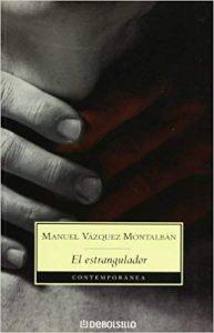 El estrangulador, de Vázquez Montalban