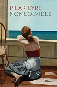 Nomeolvides, de Pilar Eyre