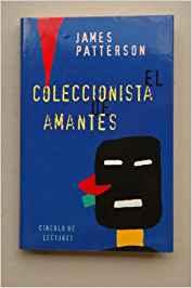 libro-el-coleccionista de amantes patterson