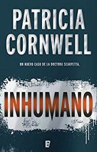 libro-inhumano-patricia-cornwell