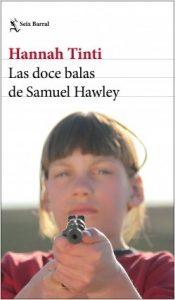 libro-las-doce-balas-de-samuel-hawley