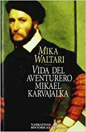 La vida del aventurero Mikael Karvajalka