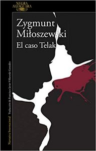 El caso Telak
