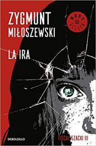 La ira, de Zygmunt Miloszewski
