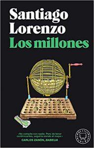 Los millones, de Santiago Lorenzo
