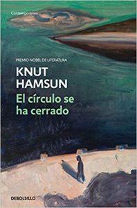 El círculo se ha cerrado, de Hamsun