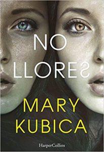 No llores, de Mary Kubica