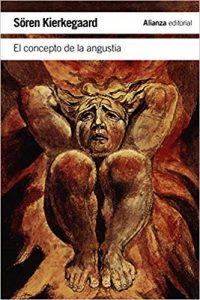 El concepto de la angustia, de Kierkegaard