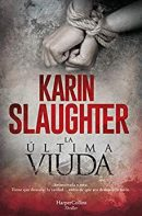 La última viuda, de Karin Slaughter