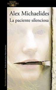 La paciente silenciosa, de Alex Michaelides