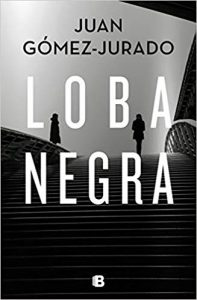 Loba negra, de Juan Gómez Jurado