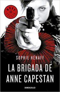 La brigada de Anne Capestan