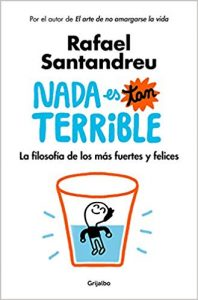 Nada es tan terrible, de Santandreu