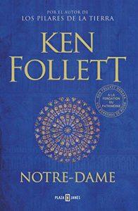Notre Dame, de Ken Follett