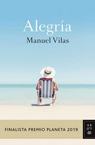 Alegría, de Manuel Vilas