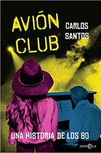 Avión club, de Carlos Santos Gurriarán