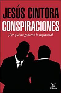 Összeesküvések, szerző: Jesús Cintora