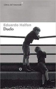 Duelo, de Eduardo Halfon