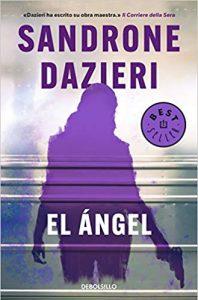 El ángel, Sandrone Dazieri