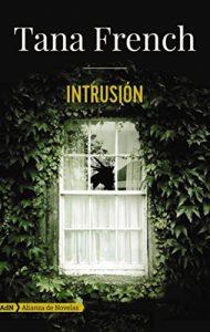 Intrusión, de Tana French