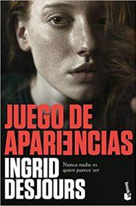 Juego de apariencias, de Ingrid Desjours