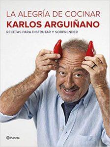La alegría de cocinar, de Karlos Arguilano