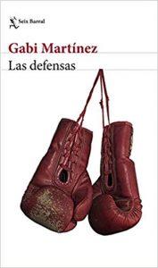 Las defensas, de Gabi Martínez