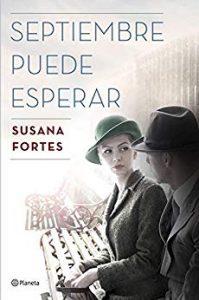 Septiembre puede esperar, de Susana Fortes