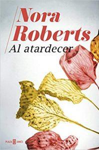 Al atardecer, de Nora Roberts