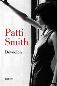 Devoción, de Patti Smith