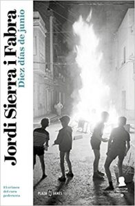 Diez días de junio, de Jordi Sierra i Fabra