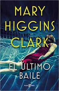 El último baile, de Mary Higgins Clark