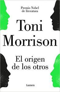 El origen de los otros, de Toni Morrison