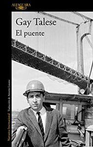 El puente, de Gay Talese