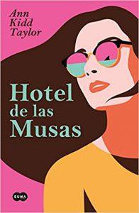 Hotel de las musas, de Ann Kidd Taylor