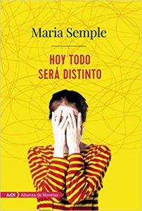 Hoy todo será distinto, de María Semple