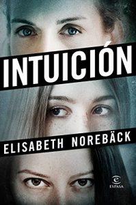 Intuición, de Elisabeth Norebäck