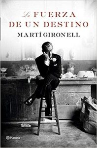 La fuerza de un destino, de Martí Gironell