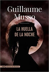 La huella de la noche, de Guillaume Musso