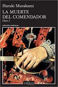 La muerte del comendador (libro 2) de Haruki Murakami