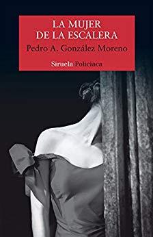 La mujer de la escalera, de Pedro A. González Moreno