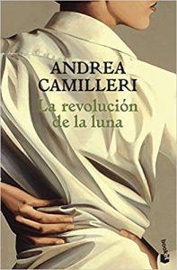 La revolución de la luna, de Andrea Camilleri