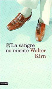 La sangre no miente, de Walter Kirn