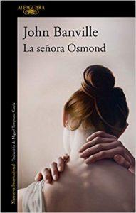La señora Osmond, de John Banville