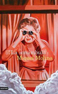 La sonámbula, de Miquel Molina