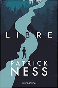 Libre, de Patrick Ness