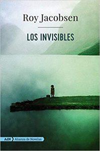 Los invisibles, de Roy Jacobs